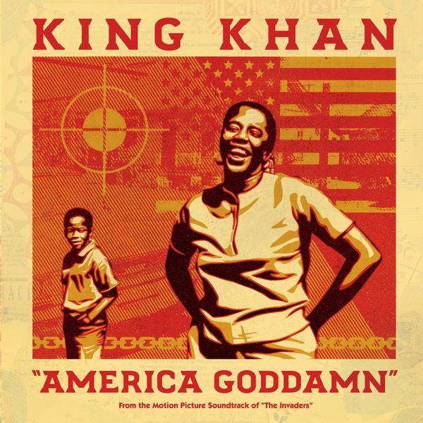 King Khan - America Goddamn