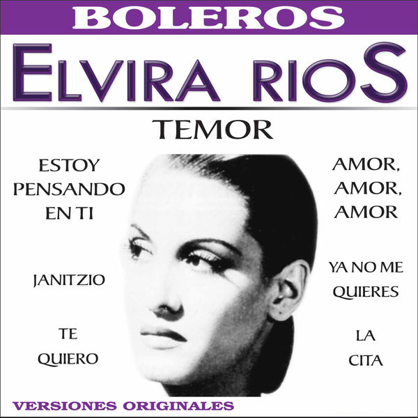 Elvira Rios - Temor