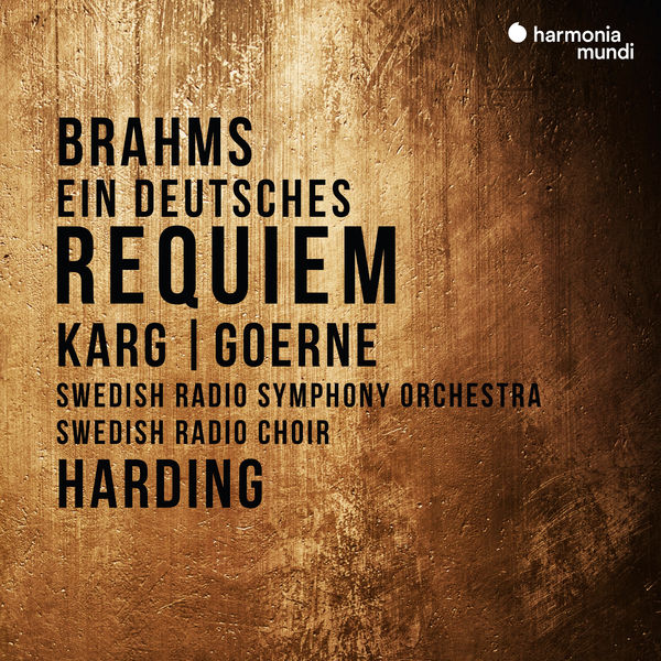 Daniel Harding Brahms : Ein deutsches Requiem