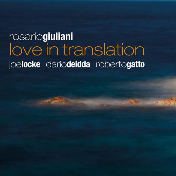 Rosario Giuliani, Roberto Gatto, Joe Locke, Dario Deidda - Love in Translation