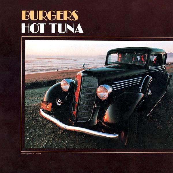 Hot Tuna - Burgers