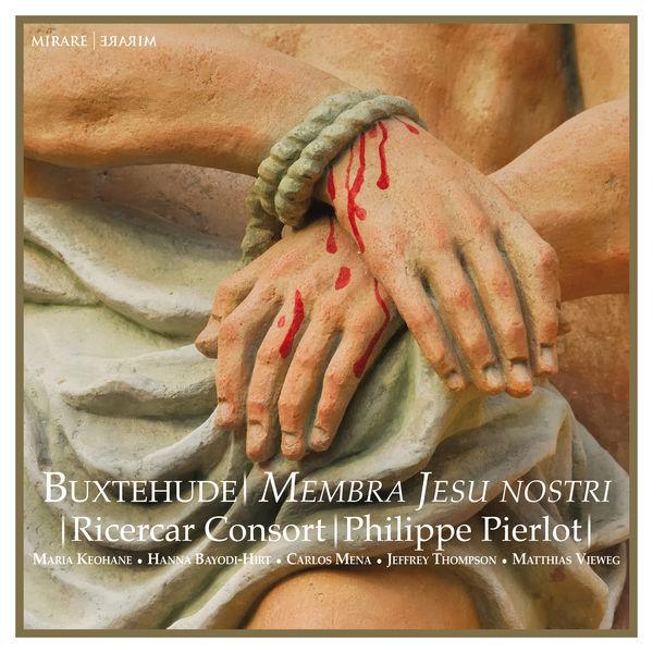 Philippe Pierlot - Buxtehude : Membra Jesu Nostri