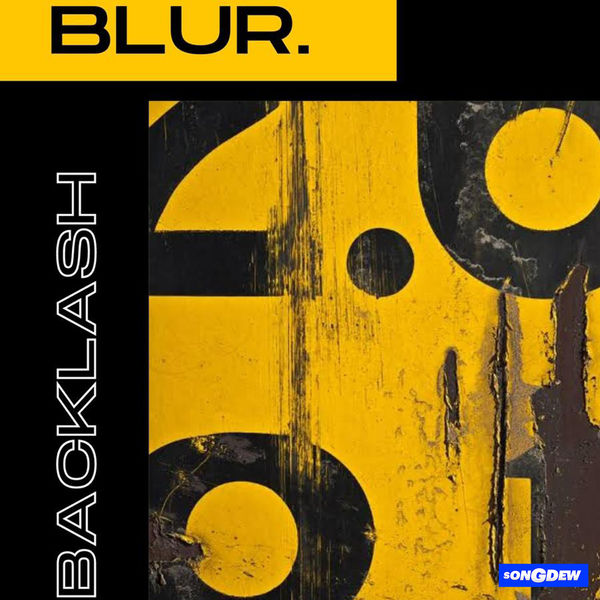 Blur Backlash