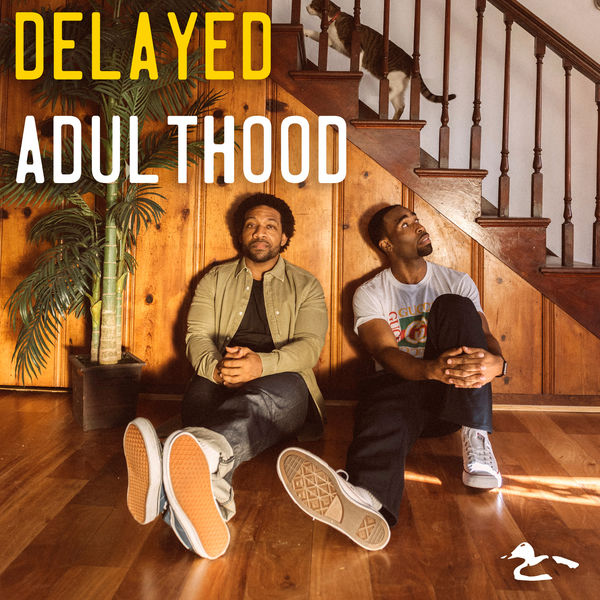 Watch The Duck - Delayed Adulthood