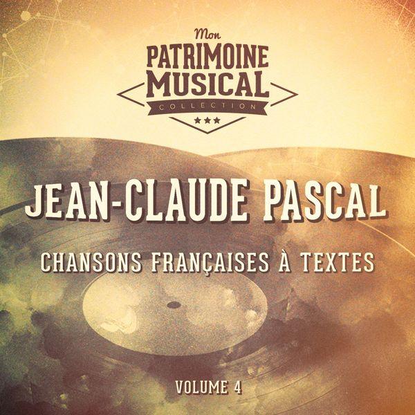 Jean-Claude Pascal - Chansons françaises à textes : Jean-Claude Pascal, Vol. 4