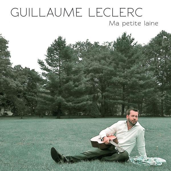 Guillaume Leclerc - Ma petite laine