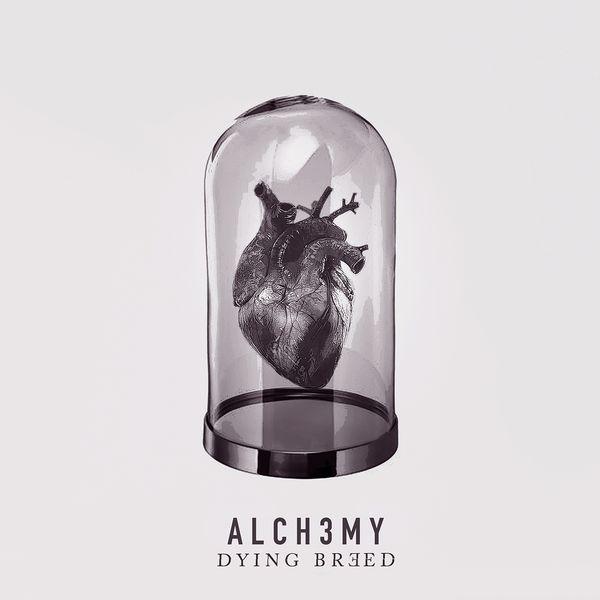 Alch3my - Dying Breed