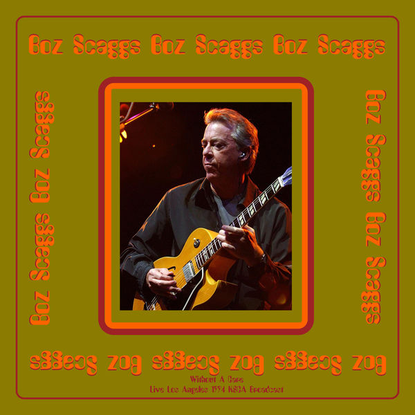 Boz Scaggs - Without A Care