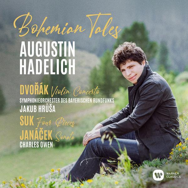 Augustin Hadelich - Bohemian Tales - Dvorák: Violin Concerto in A Minor, Op. 53, B. 108: III. Allegro giocoso, ma non troppo