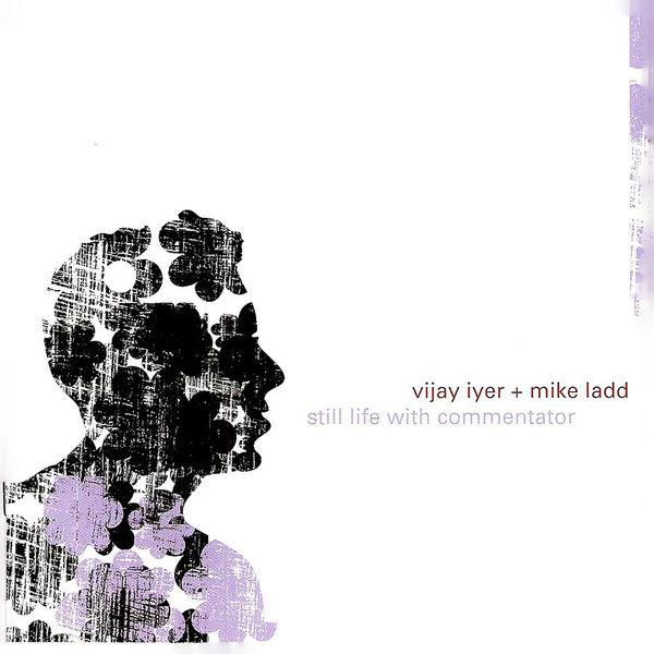 Vijay Iyer - Still Life With Commentator