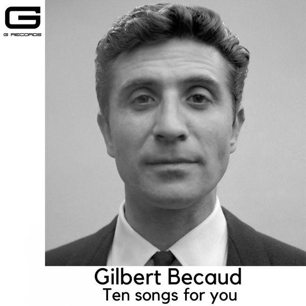 Gilbert Bécaud - Ten songs for you
