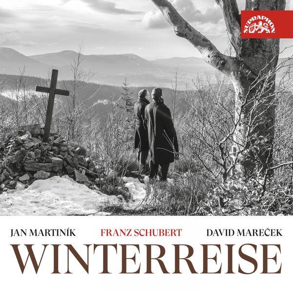 Jan Martiník, David Mareček - Schubert : Winterreise