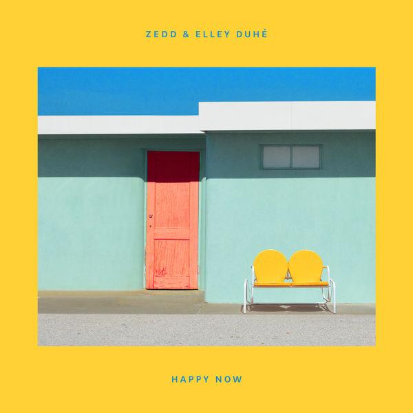 Zedd - Happy Now