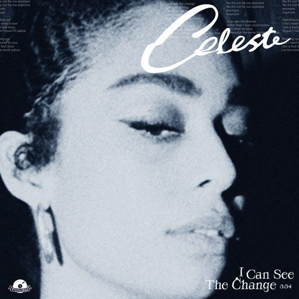 Céleste - I Can See The Change