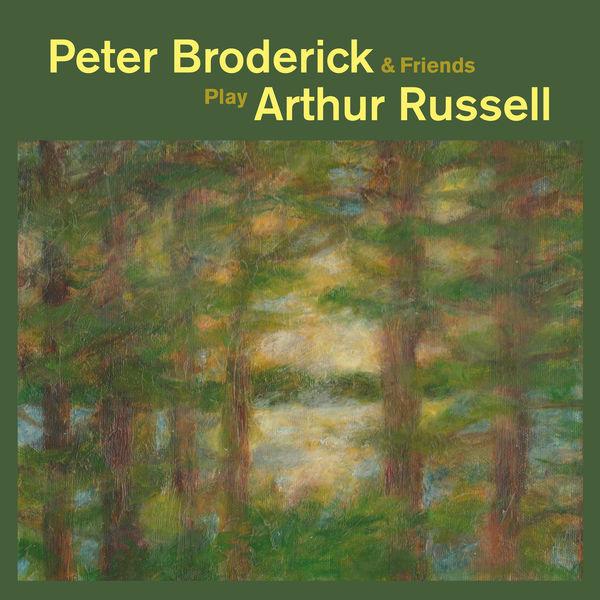 Peter Broderick - Peter Broderick & Friends Play Arthur Russell