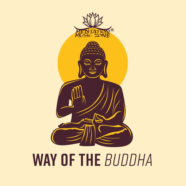 Meditation Music Zone - Way of the Buddha