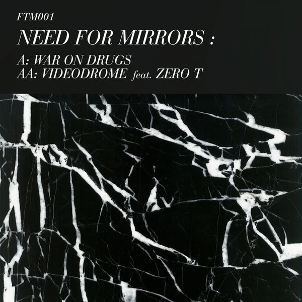 Need For Mirrors - War on Drugs / Videodrome