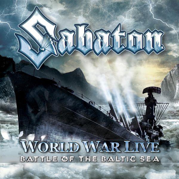 Sabaton|World War Live - Battle of the Baltic Sea