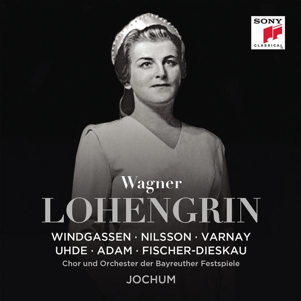 Eugen Jochum - Wagner: Lohengrin, WWV 75
