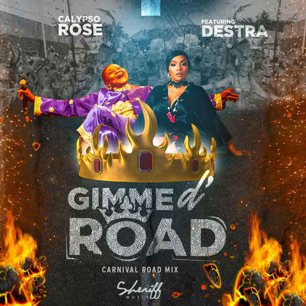 Calypso Rose - Gimme D' Road (feat. Destra) [Carnival Road Mix]