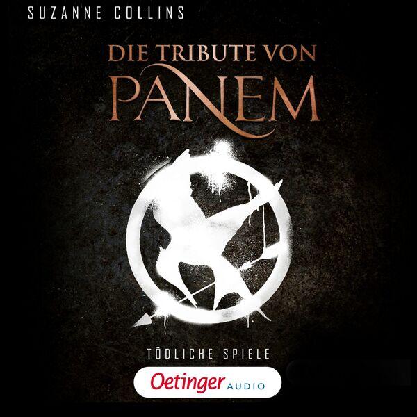 Suzanne Collins - Die Tribute von Panem. Tödliche Spiele (Ungekürzte Lesung)