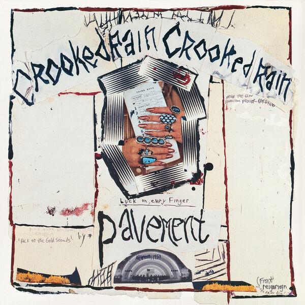 Pavement - Crooked Rain, Crooked Rain: LA's Desert Origins