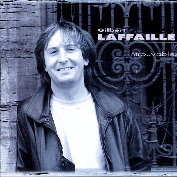 Gilbert Laffaille - Introuvables