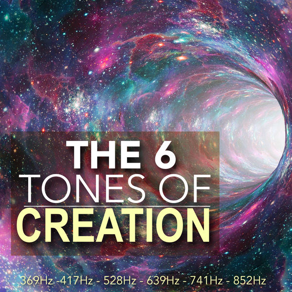 The 6 Tones of Creation - Sacred Solfeggio Frequencies, Healing