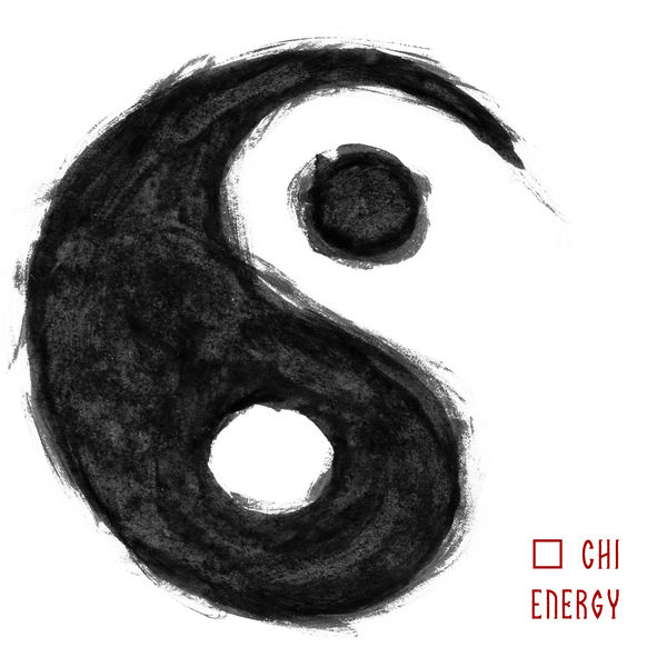 Oriental Music Zone - Chi Energy – Healing Music for Qigong Meditation, Spa Treatments, Massage and Therapy