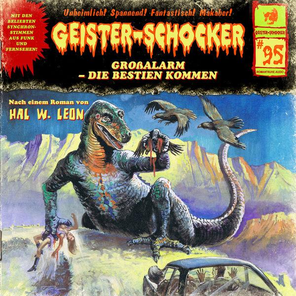 Geister-Schocker - Folge 95: Großalarm - Die Bestien kommen
