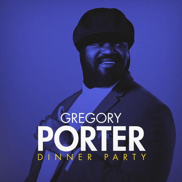 Gregory Porter - Dinner Party