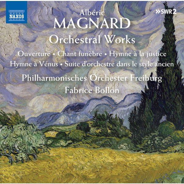 Fabrice Bollon - Albéric Magnard: Orchestral Works