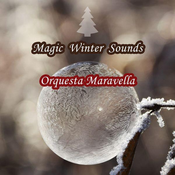 Orquesta Maravella - Magic Winter Sounds