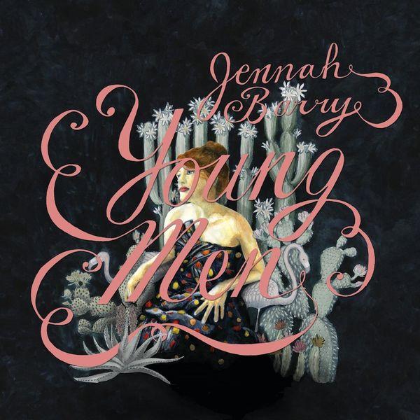 Jennah Barry - Young Men