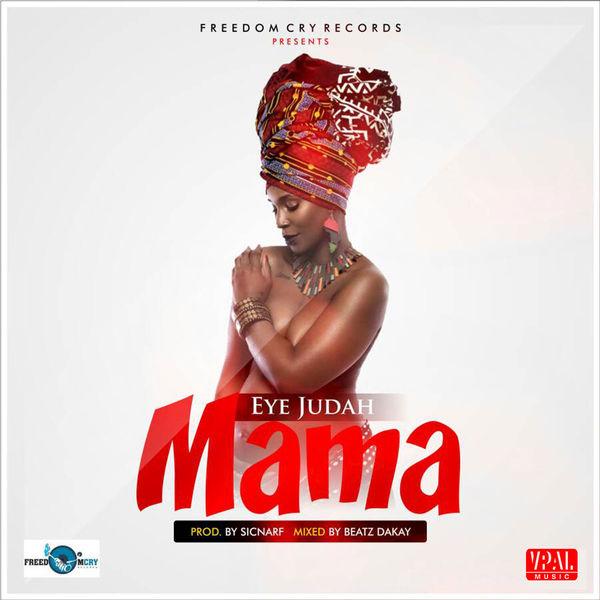 Eye Judah - Mama