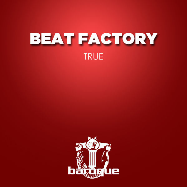 Beat Factory - True