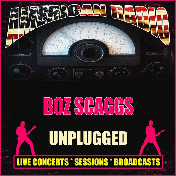 Boz Scaggs - Unplugged