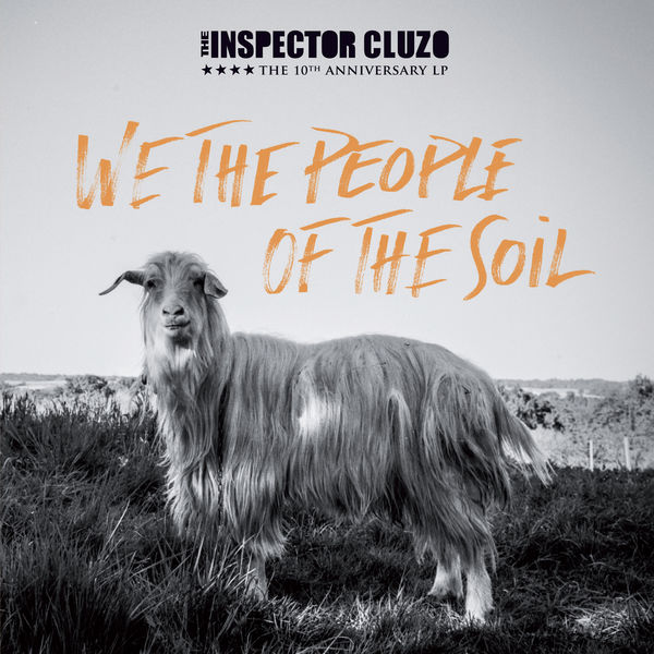"Résultat de recherche d'images pour ""the inspector cluzo cd we the people of the soil"""