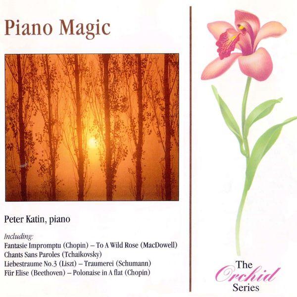 Peter Katin - Piano Magic