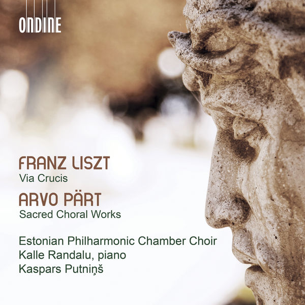Estonian Philharmonic Chamber Choir - Liszt: Via crucis, S. 53 - Pärt: Sacred Choral Works