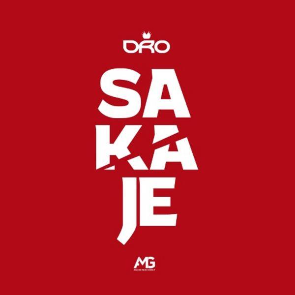 Dro - Sakaje