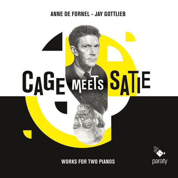 Jay Gottlieb - Cage Meets Satie