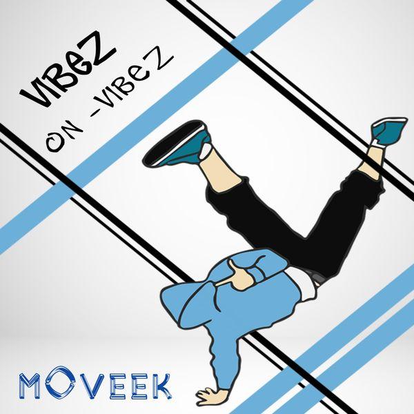 Moveek - VibeZ on VibeZ