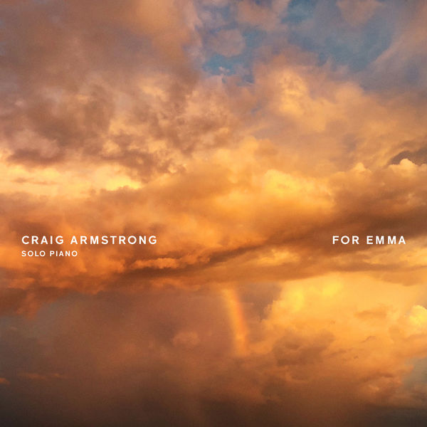 Craig Armstrong - For Emma
