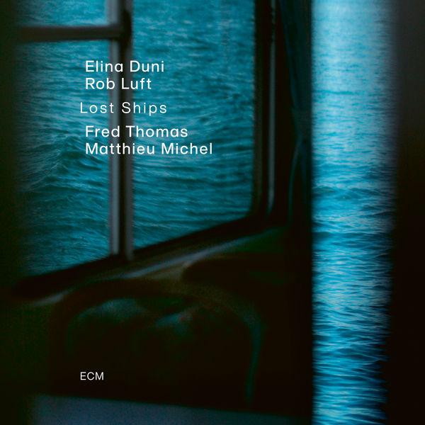 Elina Duni - Lost Ships