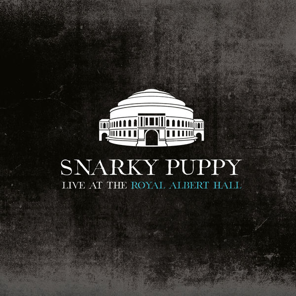 Snarky Puppy - Bad Kids to the Back (Live at the Royal Albert Hall)