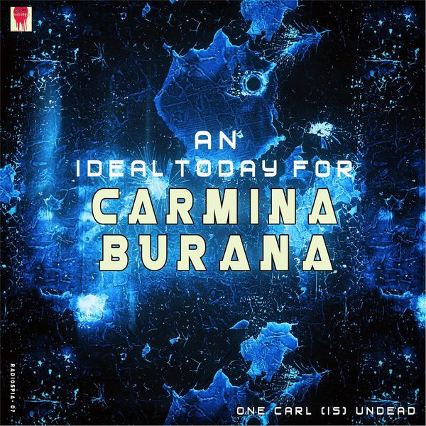 Various Artists - One Carl Is Undead: An Ideal Today for Carmina Burana