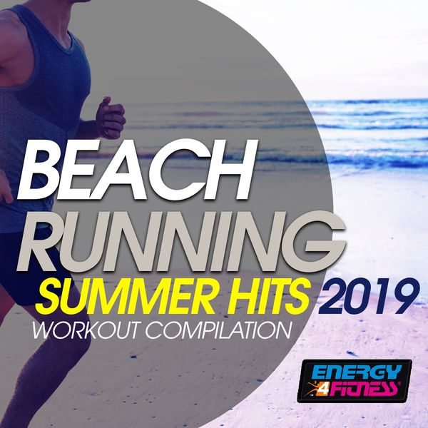 Various Artists - Beach Running Summer Hits 2019 Workout Compilation