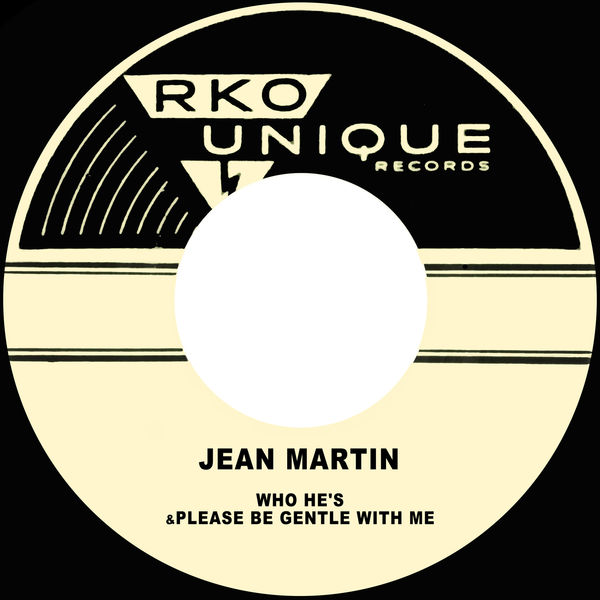 Jean Martin - Who He's / Please Be Gentle with Me