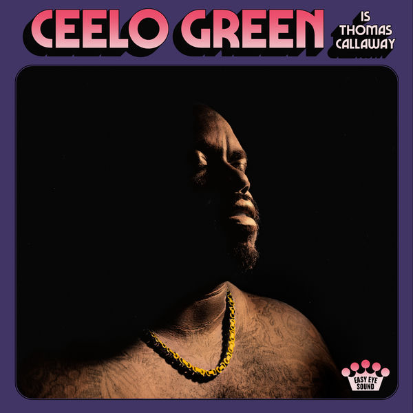 Cee-Lo - CeeLo Green Is Thomas Callaway